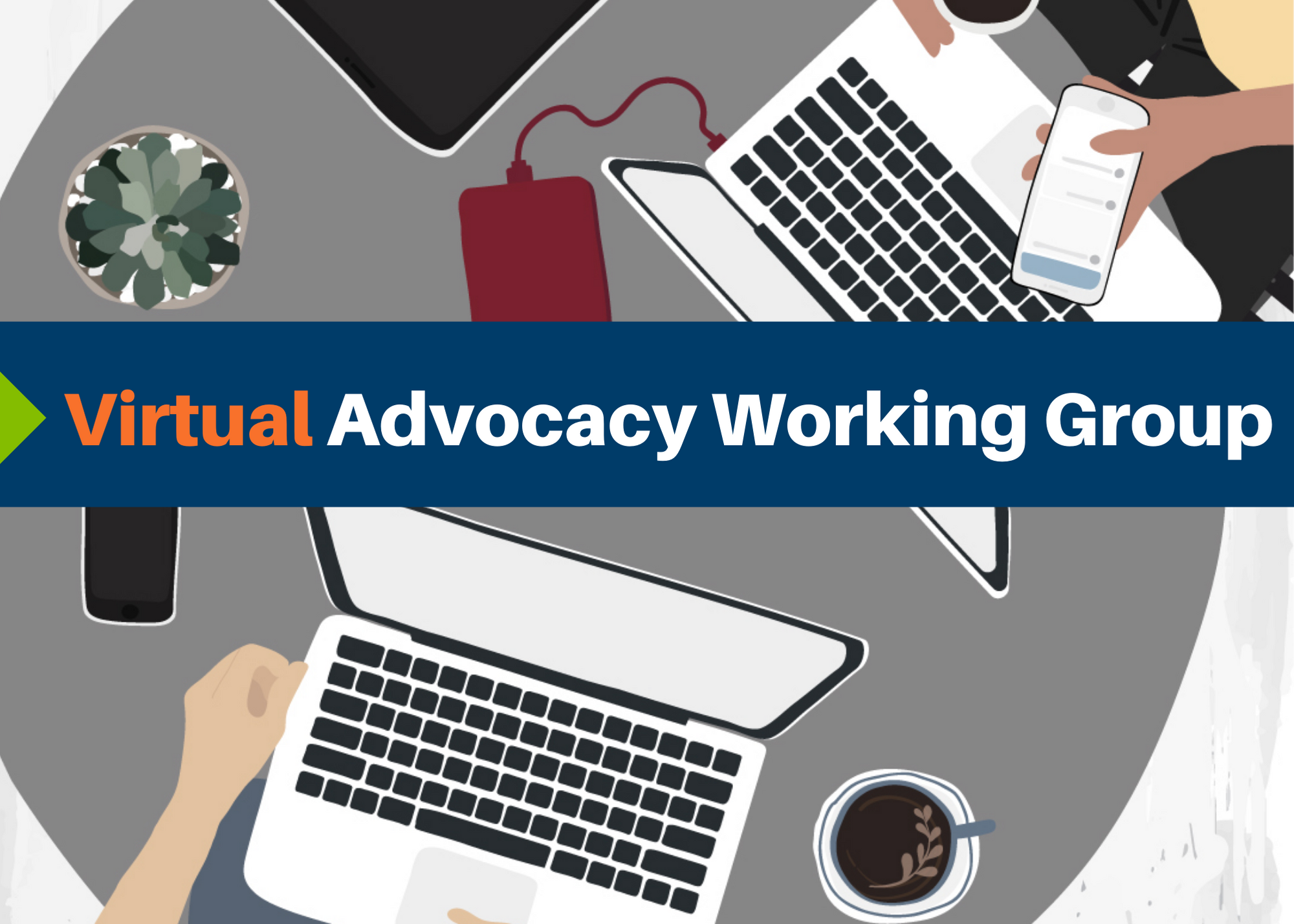 Virtual Advocacy Working Group - July